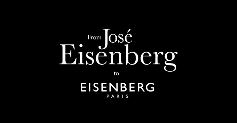 From José Eisenberg to EISENBERG Paris